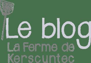 Blog de La Ferme de Kerscuntec